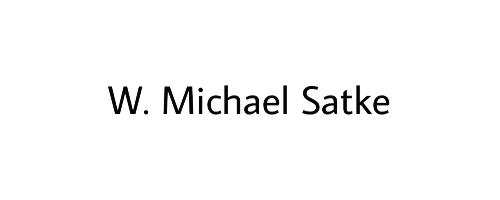 W. Michael Satke